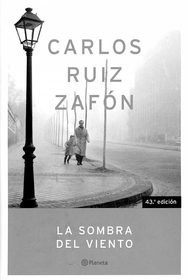 <strong>&quot;La sombra del viento&quot;, de Carlos Ruiz Zafón</strong>