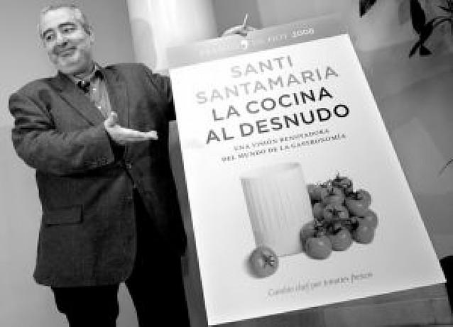 """Santi Santamaría cree que la ética de Ferrán Adriá y la suya """"están en las antípodas"""""""