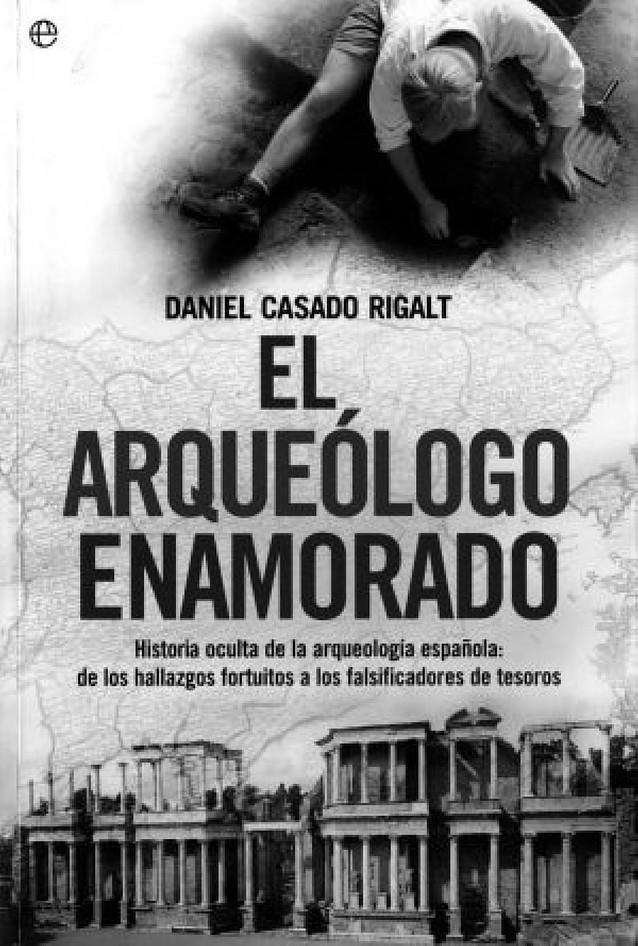 Doctor arqueólogo ameno y militante