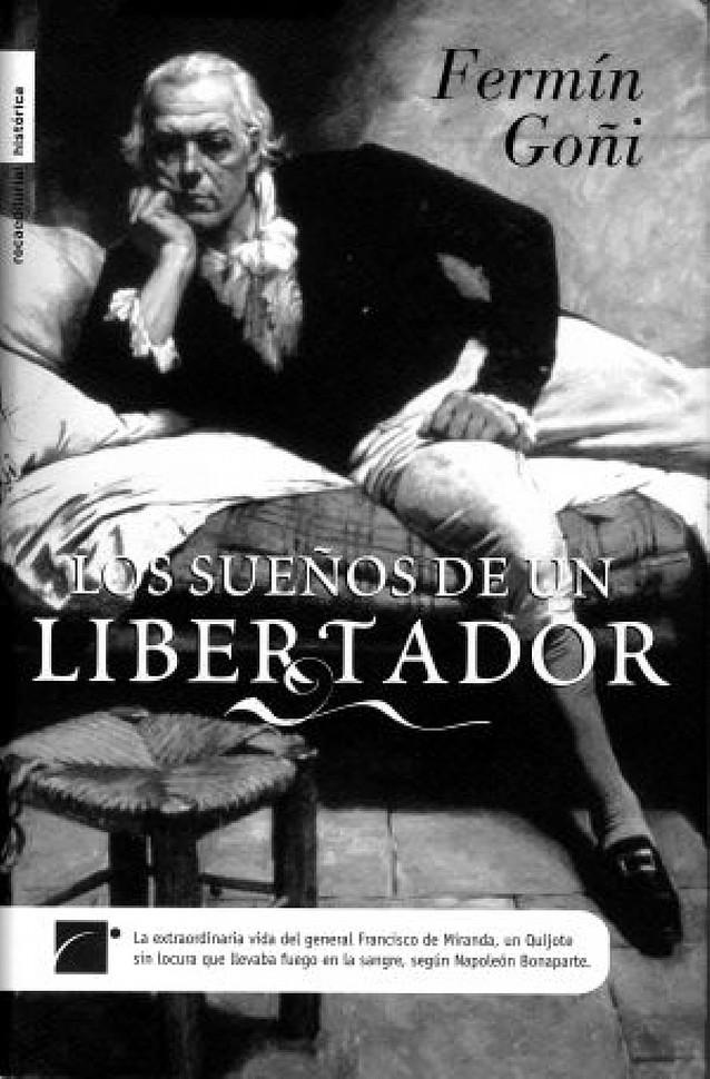 """Fermín Goñi: """"Miranda fue el padre intelectual de la independencia de Sudamérica"""""""